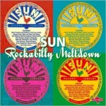 Must Have For Your Collection….Sun Rockabilly Meltdown, Various Artists