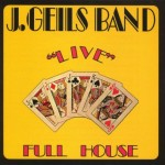 "Classic Music Review: ""Live"" Full House by The J Geils Band"
