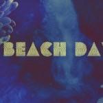 The Surf Never Sounded So Good….. Meet,Beach Day